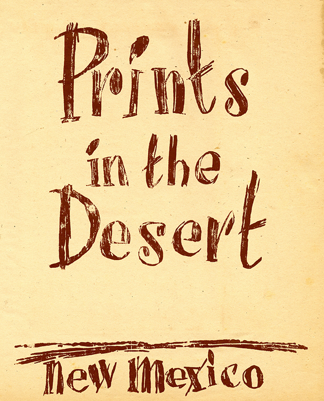 Prints in the Desert - New Mexico (a portfolio) by Adja Yunkers